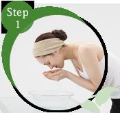 STEP1 洗顔準備